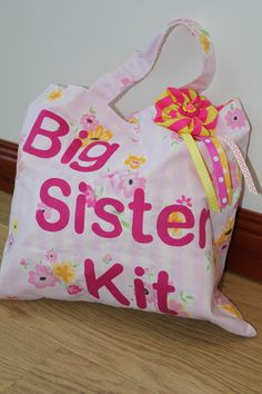 Big sister kit. Filled with lovely things for her special day. Can't wait to do this for my Savannah