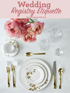 tips and tricks on how to build your wedding registry {from laurenconrad.com}