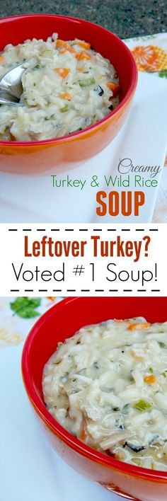 Creamy Turkey & Wild Rice Soup...voted #1 soup in my family!  Great to use with leftover turkey, hearty, comforting and delicious!
