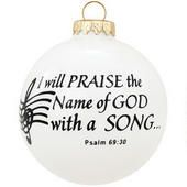 I Will Praise the Name of God with a Song Ornament