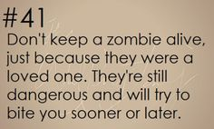 Zombie Apocalypse Survival Tip #41