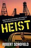 #Book of the Month - #July: Heist by Robert Schofield #AustralianAuthor #fiction #WA