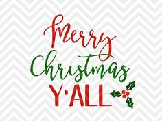 Merry Christmas Y'all SVG file - Cut File - Cricut projects - cricut ideas - cricut explore - silhouette cameo projects - Silhouette projects by KristinAmandaDesigns