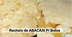 Creme de Abacaxi pra Recheio de Bolos . Esse creme fica perfeito com qualquer bolo de massa branca (clique aqui e conheça nossa massa de pão de ló perfeita