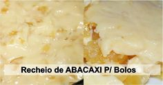 Creme de Abacaxi pra Recheio de Bolos. Esse creme fica perfeito com qualquer bolo de massa branca (clique aqui e conheça nossa massa de pão de ló perfeita