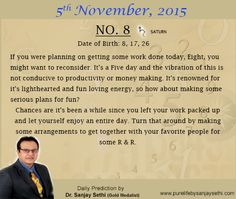 #Numerology  predictions for 5th November '15 by Dr.Sanjay Sethi- Gold Medalist and World's No.1 #AstroNumerologist.
