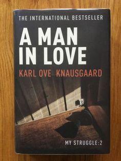 A Man in Love - Knausgaard, Karl Ove