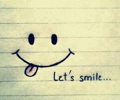 Smile ....