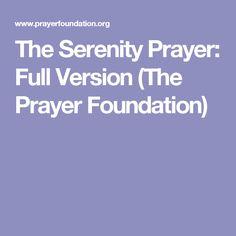 The Serenity Prayer: Full Version (The Prayer Foundation)