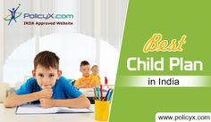 You see your dreams through your child's eyes, so make his/her future bright and secure by buying child insurance plan after comparison online in India.
