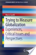 An e-book that addresses the issues of globalisation and the fact that due to its complexities, many factors need to be taken into account to construct an indicator to measure globalisation.
