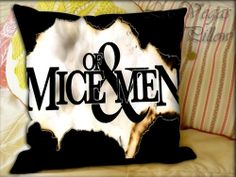 Of Mice and Men Quote Logo  Pillow Cover and by LASVEGASPILLOW, $14.00 OMGGGGGGGG!!!!!!!!!!!! ;c NEED <3 Mice And Men Quotes, Of Mice And Men, Goth Bedroom, Music Bedroom, Man Projects, Project Ideas, Emo Room, Band Rooms, Men Logo