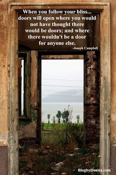 Joseph Campbell quotes.  door quote. Inspirational sayings. image quotes.picture quotes.self help sayings.