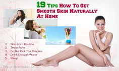 19 Tips How To Get Smooth Skin Naturally At Home