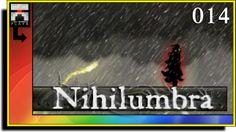 Ω Let's Play Nihilumbra 014 [HD] - Let's Play with OmegaRainbow - YouTube