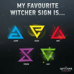 What's your favorite Witcher sign?