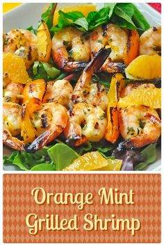 Orange Mint Grilled Shrimp -you may think the flavor combination a little odd at first but the light delicious flavor will make you a believer. Makes a terrific appetizer at a summer BBQ or a perfect light lunch atop a simple green salad.