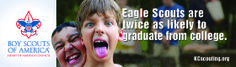 """""""Eagle Scouts are twice as likely to graduate from college."""""""