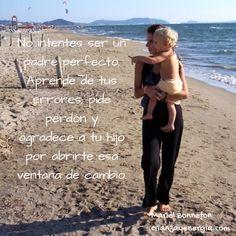 No es necesario ser padres perfectos, sólo padres presentes