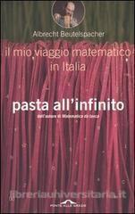 Albrecht Beutelspacher, Pasta all'infinito, Ponte alle Grazie, 2000