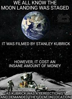 How the moon landing was staged.