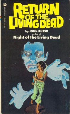 Return Of The Living Dead- Great book! Has nothing to do with the movie of the same name.