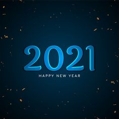 new year bright blue 2021 images free HD for friends. I hope your life will be full of surprise and joy in the new year that's about to begin. May you be blessed with everything you want in life. Happy New Year Hd, Happy New Year Pictures, Cool Pictures, Funny Pictures, New Year Images Hd, Hd Images, You Are Blessed, Status Quotes, New Start