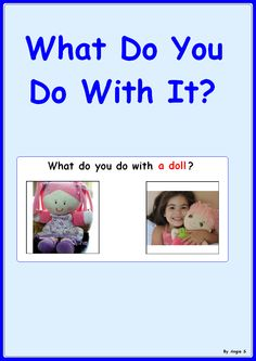 What Do You Do With It?- Autism Activity, great for students with autism and special needs.
