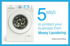 Five Ways to Protect Your Business from Money Laundering