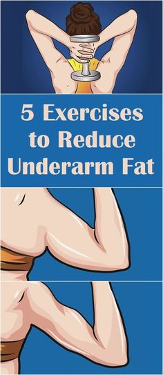 5 Exercises to Reduce Underarm Fat – Heal me