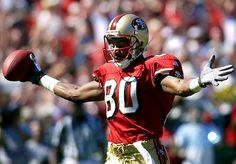 "If you were to ask me.. ""Who is the greatest all-around athlete.. in any sport and in any time of history?"" I would have to say.. #80 ..Jerry Rice."