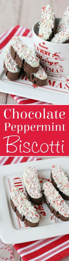 Deliciously festive CHOCOLATE PEPPERMINT BISCOTTI