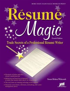 resume magic trade secrets of a professional resume writer - A Professional Resume