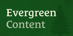 The Case for Evergreen Content http://seanwes.com/219
