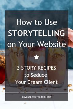 How to use storytelling on your website to seduce your dream clients