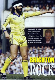 Steve Foster of Brighton in 1983. Brighton Rock, Brighton & Hove Albion, British Football, Football Kits, The Fosters, Baseball Cards, 1980s, Sports, Club