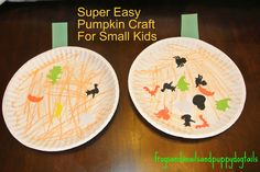 Frogs and Snails and Puppy Dog Tails (FSPDT): Super Easy Pumpkin Craft