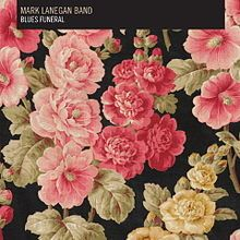 Buy Blues Funeral (LP) by Mark Lanegan Band at Mighty Ape NZ. Mark Lanegan Band releases Blues Funeral on February Lanegan's first album since Bubblegum. It was recorded in Hollywood, California . Lp Vinyl, Vinyl Records, Mark Lanegan, Josh Homme, Muddy Waters, Pearl Jam, Cover Art, Cd Cover, Album Covers