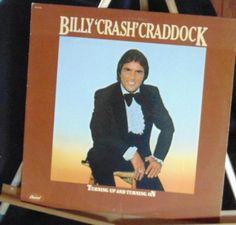 Billy Crash Craddock Lp Turning Up And Turning On Near Mint #AlternativeCountryAmericanaContemporaryCountryCountryPopNashvilleSoundTraditionalCountry