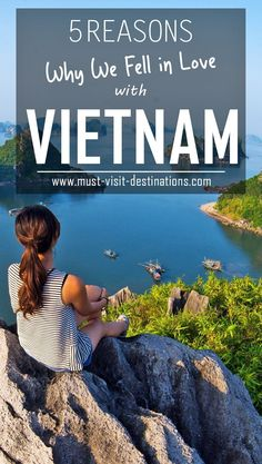 5 Reasons Why We Fell in Love with Vietnam #vietnam #travel