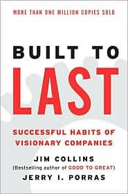The predecessor to Good to Great and an equal study.  Brilliant book.  Built to Last: Successful Habits of Visionary Companies, (0060516402), Jim Collins, Textbooks - Barnes & Noble