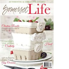 Somerset Life Summer 2015 — Available July 1st - adorable berry baskets