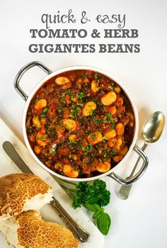A speedy cheat's version of the Greek meze classic Gigantes Plaki (literally 'giant baked beans'), this uses a tin of butterbeans which are cooked in a rich tomato sauce. Perfect with a hunk of crusty bread and crisp green salad. This quick & Easy 'Tomato & Herb Gigantes Beans' recipe is vegetarian and vegan