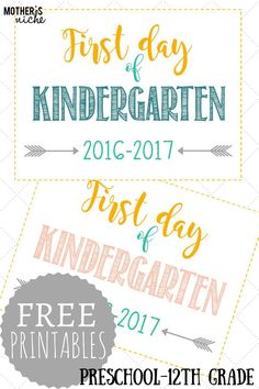 FIRST DAY OF SCHOOL SIGNS: FREE PRINTABLES *Pre-School- 12th Grade*