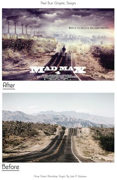 Mad Max 4, Fan Art Movie Poster, Photoshop project before and after.