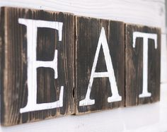 Eat Sign Blocks Rustic Reclaimed Wood Country Kitchen Decor Hand Painted Many Colors To Choose From Gift Under 25 Dollars