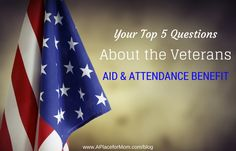 A Place for Mom and VeteranAid.org recently hosted a webinar about Veterans Aid & Attendance pension benefits. Learn more about the important financial benefits for veterans and surviving spouses.