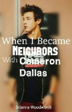 When I move and find out its the house next door from my dream dude Cameron Dallas and a feel like my dreams have came...