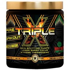 Gold Star Triple X  Pre-Workout Xcelerator!!  HUGE CLEARANCE SALE!!  Go to livinthehealthyway.com