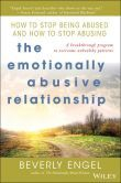 The Emotionally Abusive Relationship: How to Stop Being Abused and How to Stop Abusing by Beverly Engel (2002)
